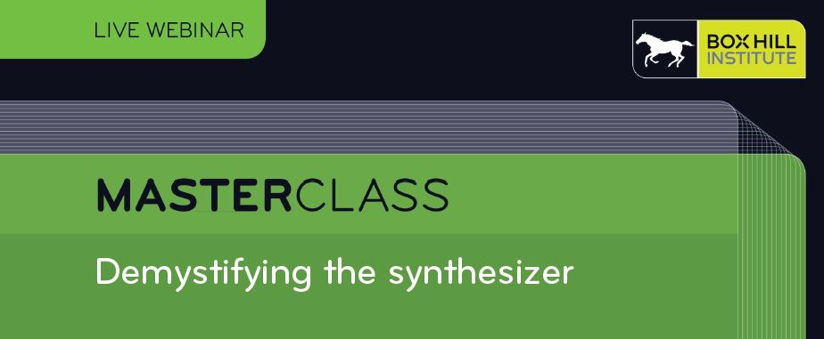 Masterclass - Demystifying the synthesizer