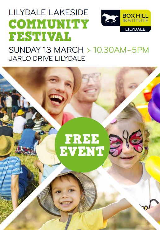 Come and join us at the Lilydale Lakeside Community Festival 13 March 10.30-5pm Jarlo Drive Lilydale. More information http://www.boxhill.edu.au/event/lilydale-lakeside-community-festival/