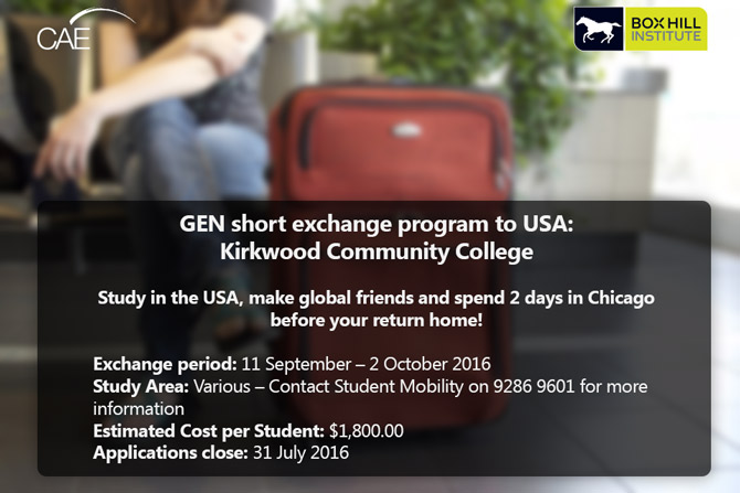GEN Short Exchange program to Kirkwood, Iowa.     USA: Kirkwood Community College (KCC), Cedar Rapids, Iowa  Exchange period: 11 September – 2 October 2016  Study in the USA, make global friends and spend 2 days in Chicago before your return home!  Study Area: Various – Contact Student Mobility on 9286 9601 for more information  Estimated Cost per Student: $1,800.00  Applications close: 31 July 2016
